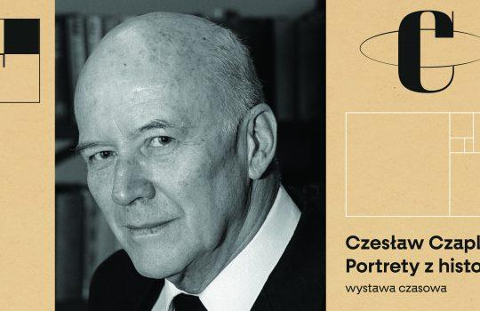 Czesław Czapliński. Portrety z historią