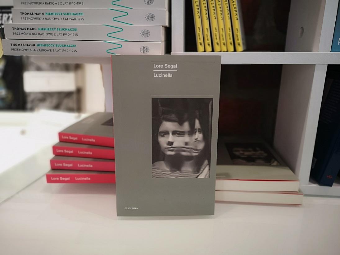 "Lore Segal, ""Lucinella"", tłum. Magda Heydel, Wydawnictwo Ossolineum"