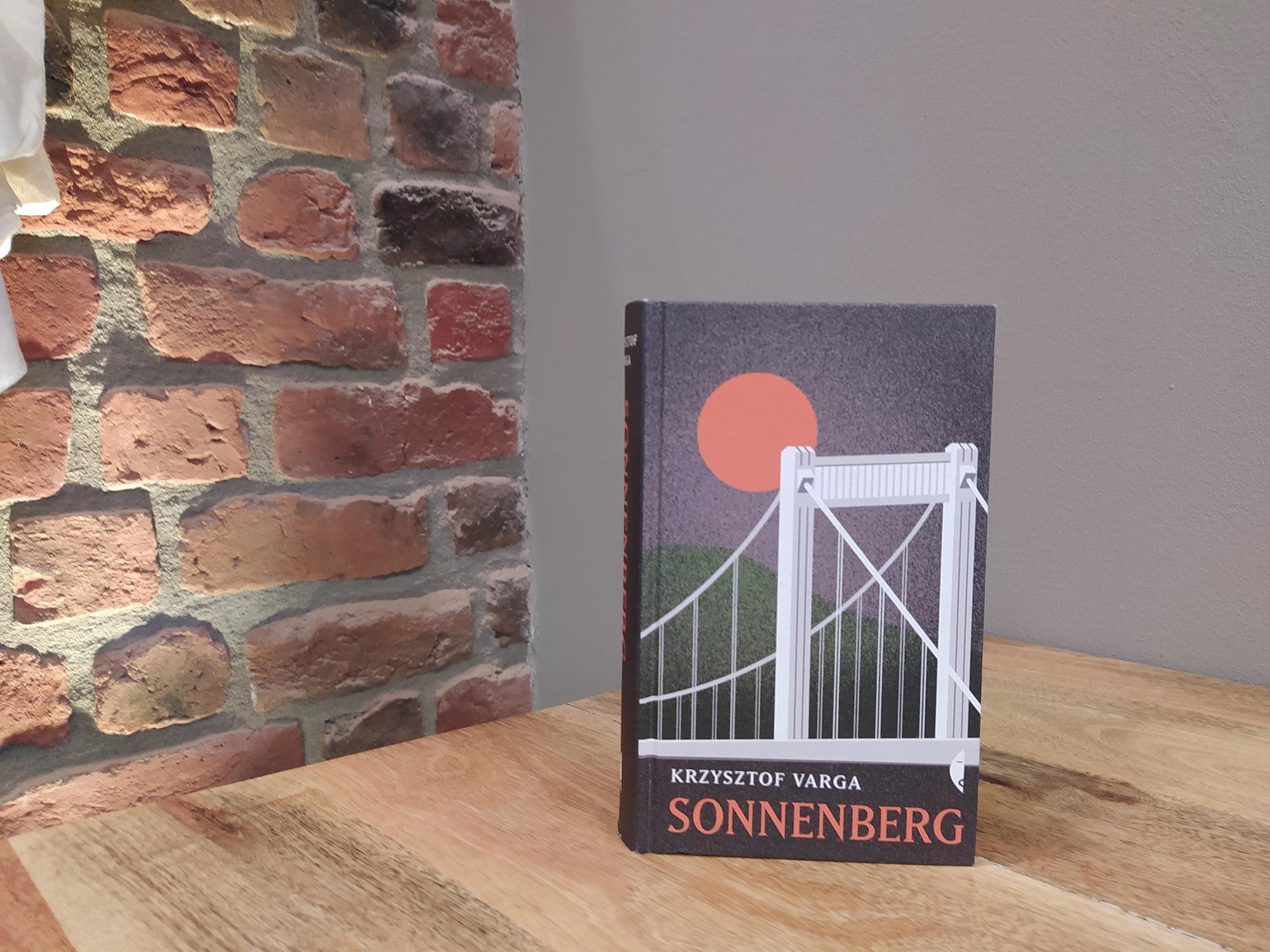 """""""Sonnenberg"""", Krzysztof Varga, 2018, Wydawnictwo Czarne"""