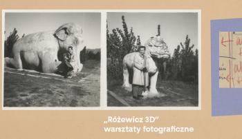 """""""Różewicz 3D"""" – warsztaty fotograficzne"""